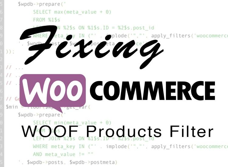 Fixing WooCommerce WOOF Products Filter Price Range After WP 4.8.2 Update